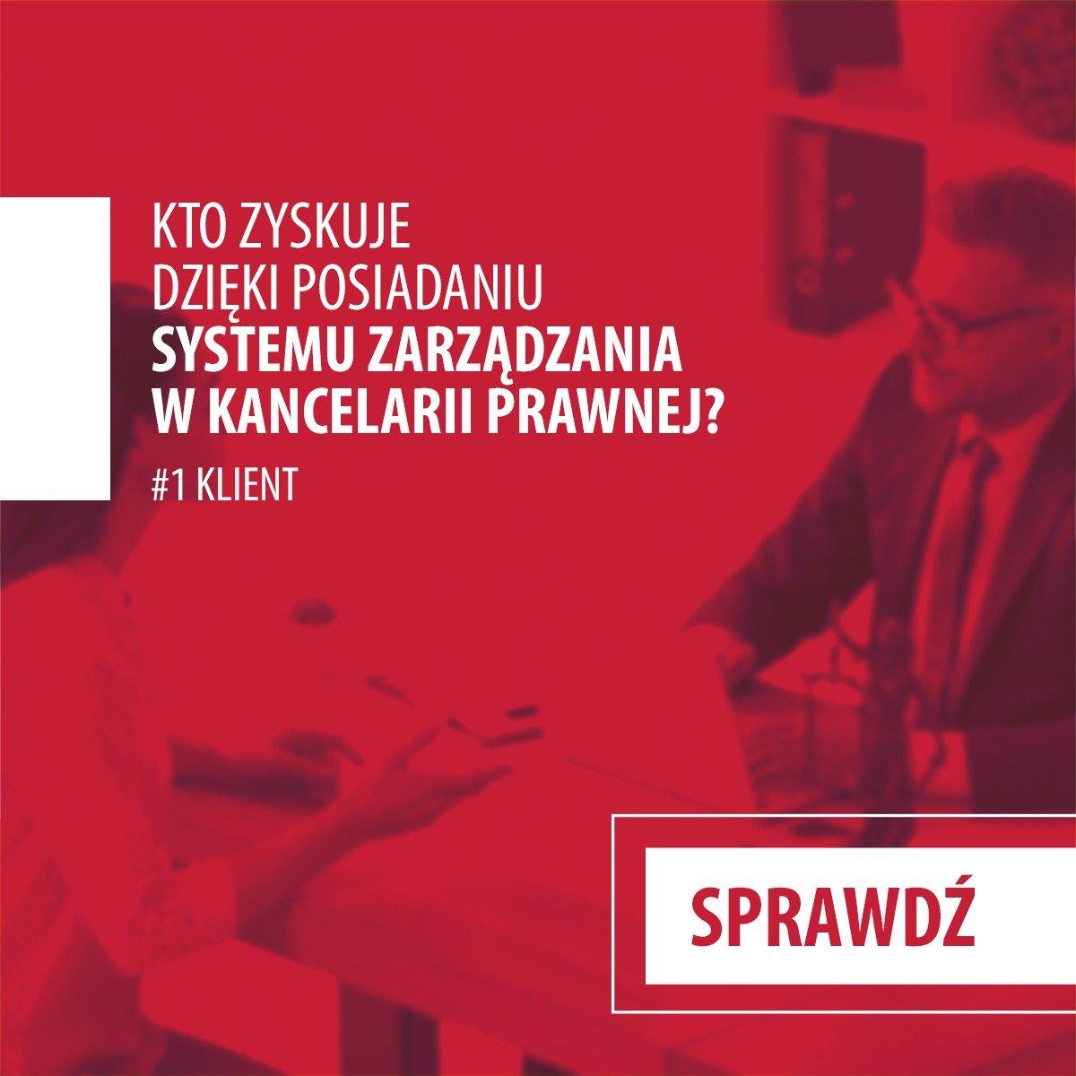 Korzyści dla klienta ze współpracy z kancelarią posiadającą system zarządzania?