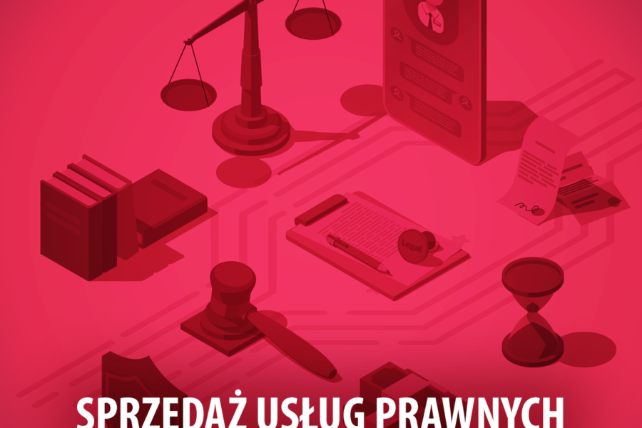 Sprzedaż usług prawnych w świecie cyfrowym – część II